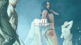 Rihanna - Birthday Cake (ANTI World Tour Studio Version)