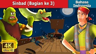 Video Sinbad (Bagian ke 3) | Dongeng anak | Dongeng Bahasa Indonesia MP3, 3GP, MP4, WEBM, AVI, FLV Desember 2018
