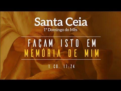 Santa Ceia - 05/08/2018