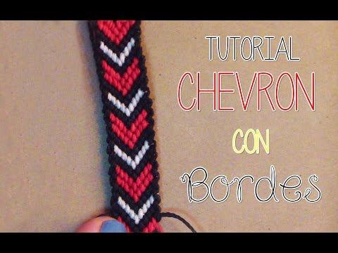》Tutorial pulsera Chevron con bordes │Macrame《