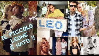 Download Lagu È nato Leone, il figlio di Chiara Ferragni e Fedez TABLOIT.IT Mp3