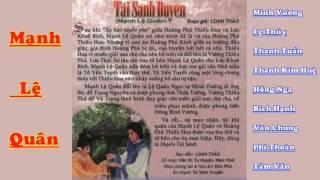 Cải Lương - TÁI SANH DUYÊN (MẠNH LỆ QUÂN) Hay - Minh Vương, Lệ Thủy, Thanh Tuấn,  Thanh Kim Huệ