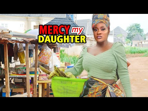 Mercy My Daughter NEW MOVIE - Mercy Johnson 2020 Latest Nigerian Nollywood Movie