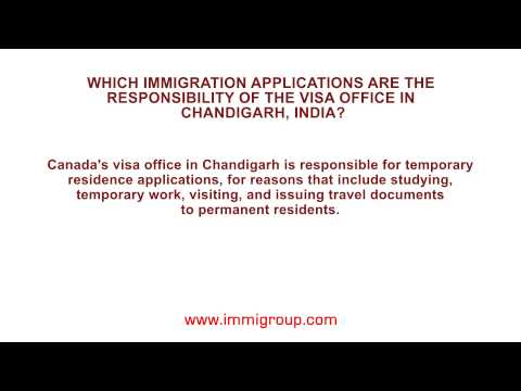 Which immigration applications are the responsibility of the visa office in Chandigarh, India?