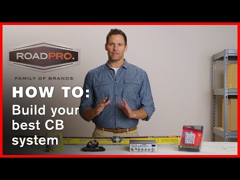 CB Radio How To #1 - How to Build Your CB Radio System