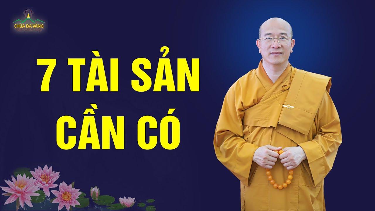 7 thứ tài sản người đệ tử Phật cần có
