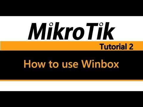 MikroTik Tutorial 2 - How to use Winbox