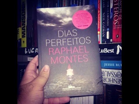DIAS PERFEITOS | RAPHAEL MONTES
