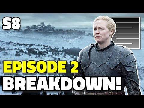 Game Of Thrones Season 8 Episode 2 Breakdown Review!