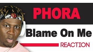 Phora - Blame On Me - TM Reacts (2LM Reaction)