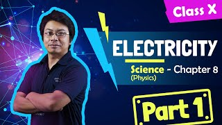 Chapter 8 part 1 of 3 - Electricity