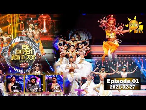 Hiru Super Dancer Season 3   GRAND PREMIERE   EPISODE 01   2021-02-27