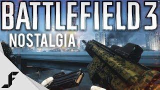 Battlefield 3 Feeling Nostalgic