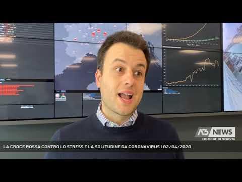 LA CROCE ROSSA CONTRO LO STRESS E LA SOLITUDINE DA CORONAVIRUS | 02/04/2020
