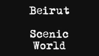 Video Beirut - Scenic World (Lon Gisland EP) MP3, 3GP, MP4, WEBM, AVI, FLV Agustus 2018