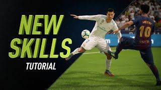 FIFA 18 NEW SKILLS TUTORIAL