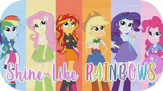 """A Fan-made video from the song """"Shine Like Rainbows"""", based on the first 2 movies of Equestria Girls and Rainbows Rocks!Watch in 1080p!---Blog: http://letupitahd.blogspot.comFacebook: https://www.facebook.com/Letupita725HDTwitter: https://twitter.com/Letupita725HD---Copyright Disclaimer Under Section 107 of the Copyright Act 1976, allowance is made for """"fair use"""" for purposes such as criticism, comment, news reporting, teaching, scholarship, and research. Fair use is a use permitted by copyright statute that might otherwise be infringing. Non-profit, educational or personal use tips the balance in favor of fair use."""