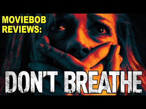 MovieBob Reviews: Don't Breathe