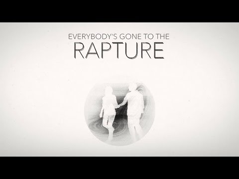 Everybody's Gone to the Rapture #2