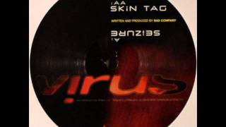 Bad Company - Skin Tag