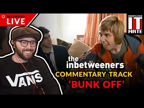 James Buckley Watches The Inbetweeners - Bunk Off (s01e02)