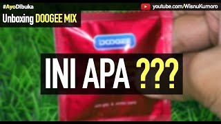 Video Unboxing DOOGEE MIX: Beli Hape Gratis KONDOM?? #AyoDibuka MP3, 3GP, MP4, WEBM, AVI, FLV September 2017