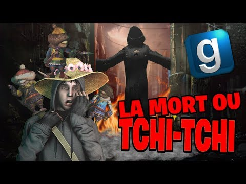 Garrys Mod - LA MORT OU TCHITCHI !? - GARRY'S MOD DARKRP