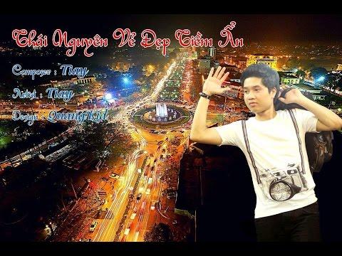 Thái Nguyên Vẻ Đẹp Tiềm Ẩn - Rapper Tiay a.k.a Lê Tuấn Anh