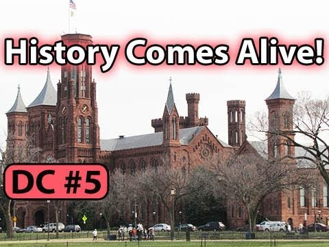 Smithsonian History Comes Alive! -- DC Vlog (5 of 8)
