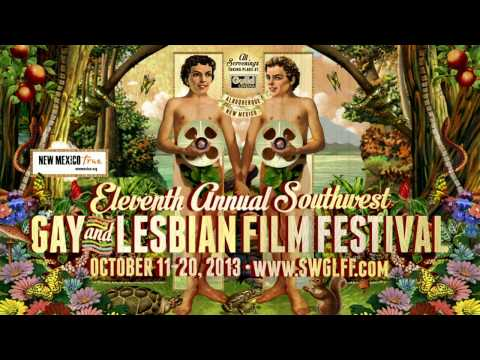 11th Annual Southwest Gay and Lesbian Film Festival Trailer (Adams)