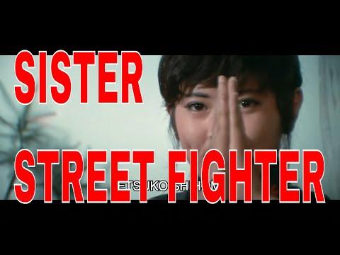 SISTER STREET FIGHTER   Original Trailer Classic - Thời lượng: 2 phút, 47 giây.