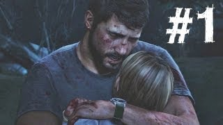 The Last of Us Gameplay Walkthrough Part 1 - Infected
