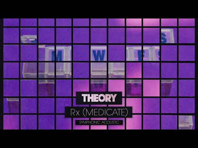 Theory-rx-medicate-symphonic