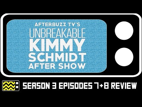 The Unbreakable Kimmy Schmidt Season 3 Episodes 7 & 8 Review & After Show | AfterBuzz TV