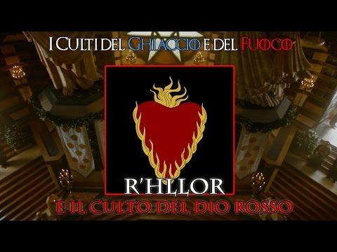 il trono di spade: r'hllor e il culto del dio rosso.