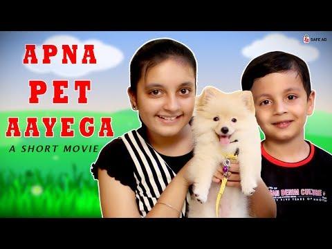 APNA PET AAYEGA Short Movie #Funny Cute Pets | Moral Story for Kids Aayu and Pihu Show