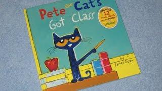 A Read Out Loud Book: Pete the cat's got class by James Dean