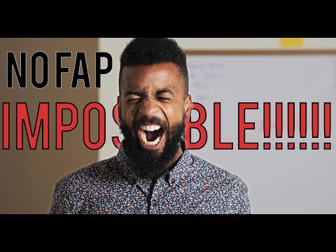 Video Why NOFAP is actually impossible. (Seriously) download in MP3, 3GP, MP4, WEBM, AVI, FLV January 2017