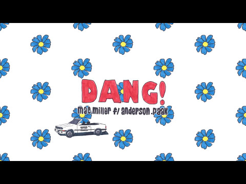 Mac Miller - Dang! (feat. Anderson .Paak) (Official Audio)