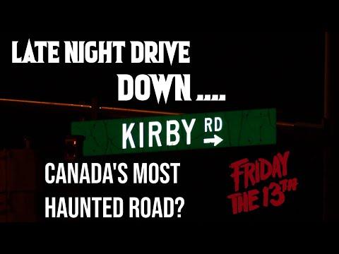 """Friday the 13th - Travelling on Kirby Road """"Canada's Most Haunted Road"""""""