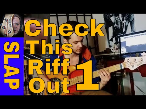 Check This Riff Out 1 - Slap Bass (Animals As Leaders Style)
