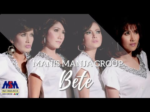 Manis Manja - Bete [OFFICIAL]