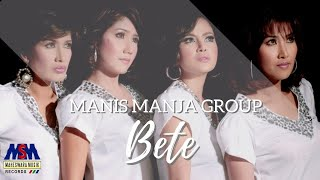 Video Bete - Manis Manja MP3, 3GP, MP4, WEBM, AVI, FLV April 2018