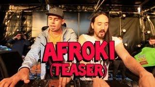 AFROKI (Teaser) - Afrojack and Steve Aoki