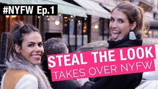 #StealTheLookTakesOverNYFW - Ep.1 | Victoria's Secret, Backstages, Desfiles, Brechós e muito mais