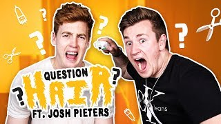 Welcome to a new series on my channel called Question Hair. The first victim is Josh Pieters!► Subscribe To See More :) - http://bit.ly/OliWhiteTV► Subscribe to Josh: https://www.youtube.com/channel/UCpE5VksCvp6lk35MJYlRs5Q► ORDER THE TAKEOVER NOW! - http://www.gen-next.co.uk▶︎ (UK) ORDER GENERATION NEXT - http://amzn.to/1QkOuMw▶︎ (USA) http://bit.ly/GenNextUSBookMY INSTAGRAM: @OliWhiteTVMY TWITTER: @OliWhiteTVMY SNAPCHAT: OliWhite1MY FACEBOOK: fb.com/OliWhiteTV