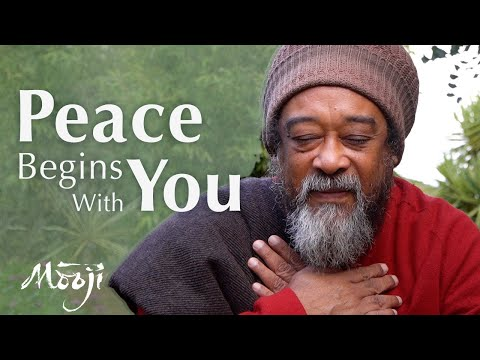 Mooji Video: Peace Begins With You