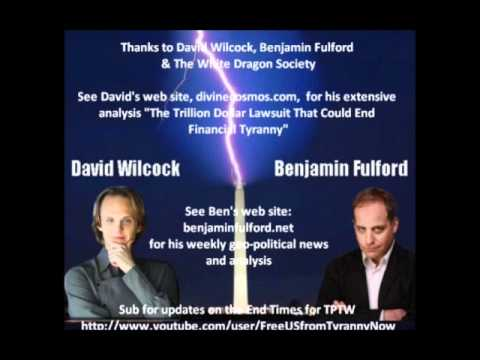 wilcock - David Wilcock interviews Benjamin Fulford 12-02-2011 *** Update 12-16-11: Fulford was NOT detained after this material was released (see his 12-15-11 intervi...