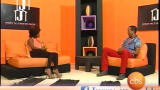Jossy In Z House Interview with DireTube Founder Biniam Negessu and Two other Guests