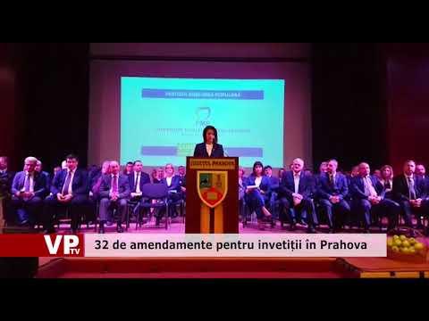 32 de amendamente pentru invetiții în Prahova
